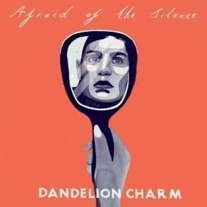 Dandelion Charm Single Cover