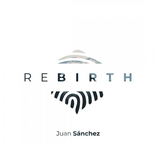 Rebirth Album by Juan Sanchez